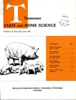 Tennessee farm and home science, progress report 134, April - June 1985