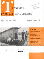 Tennessee farm and home science, progress report 106, April - June 1978