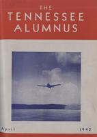 Tennessee Alumnus. Volume 22, Issue 3, 1942 April