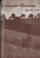 Tennessee Alumnus. Volume 25, Issue 3, 1945 Spring
