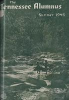 Tennessee Alumnus. Volume 25, Issue 4, 1945 Summer