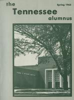 Tennessee Alumnus. Volume 42, Issue 1, 1962 Spring
