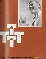 Tennessee Alumnus. Volume 47, Issue 2, 1967 April