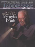Tennessee Alumnus. Volume 86, Issue 2, 2006 Spring