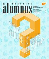 Tennessee Alumnus. Volume 93, Issue 3, 2013 Fall