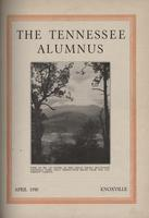 Tennessee Alumnus. Volume 13, Issue 6, 1930 April