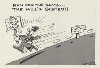 Run for the dams...the Hill's busted!