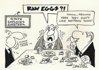 Raw eggs?!  They don't like anything Dunn!