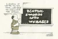 Beating Swords in to _ _ _ wshares