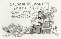 Please don't cut off my sports!