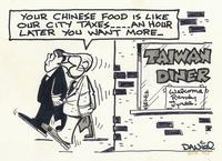 Your Chinese Food is like our city taxes...an hour later you want more.