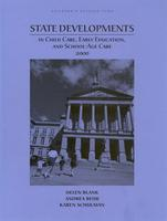 State Developments in Child Care, Early Education, and School-Age Care 2000