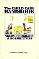 The Childcare Handbook: Needs, Programs & Possibilities