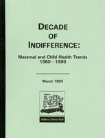 Decade of Indifference: Maternal and Child Health Trends 1980-1990