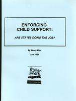 Enforcing Child Support: Are States Doing the Job?