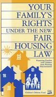 Your Family's Rights under the New Fair Housing Law