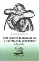What You Need to Know and Do to Truly Leave No Child Behind