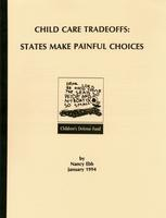 Child Care Tradeoffs: States Make Painful Choices