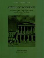 State Developments in Child Care, Early Education, and School-Age Care 2002