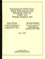 Transitional Child Care: State Experiences and Emerging Policies under the Family Support Act