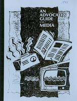 An Advocate's Guide to the Media