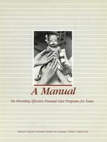 A Manual on Providing Effective Prenatal Care Programs for Teens