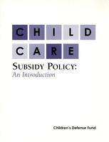 Child Care Subsidy Policy: An Introduction