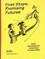 First Steps, Promising Futures: State Prekindergarten Initiatives in the Early 1990s