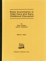 State Investments in Child Care and Early Childhood Education