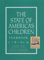 State of America's Children Yearbook 1996