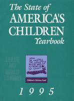State of America's Children Yearbook 1995