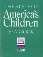 State of America's Children Yearbook 1999