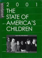 State of America's Children Yearbook 2001