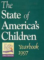 State of America's Children Yearbook 1997