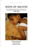 Seeds of Success: State Prekindergarten Initiatives 1998-1999