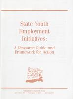 State Youth Employment Initiatives: A Resource Guide and Framework for Action