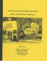 Child Watch Visitation Program Issue: Community Violence