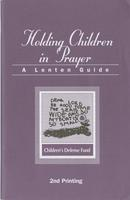 Holding Children in Prayer: A Lenten Guide