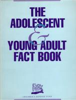 Adolescent & Young Adult Fact Book