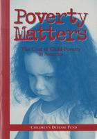 Poverty Matters: The Cost of Child Poverty in America
