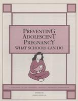 Preventing Adolescent Pregnancy: What Schools Can Do