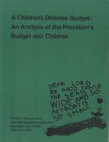 Children's Defense Budget: An Analysis of the President's Budget and Children 1982