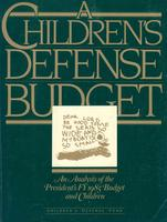 Children's Defense Budget: An Analysis of the Presidents's FY 1985 Budget and Children