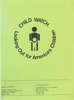 Child Watch: Looking Out for America's Children, 1982