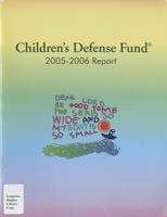 Children's Defense Fund Annual Report 2005-2006