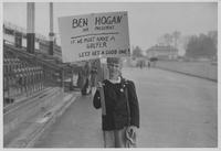 "Boy stands with sign, ""Ben Hogan for President. If we must have a golfer, let's have a good one!"""