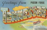 Greetings from Pigeon Forge Tennessee