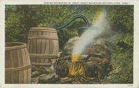 "Making Moonshine in ""Great Smoky Mountains National Park, Tenn."""