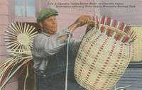 T-18 A Cherokee Indian Basket Maker on Cherokee Indian Reservation adjoining Great Smoky Mountains National Park