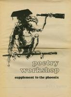 Poetry workshop: supplement to the Phoenix, spring 1974